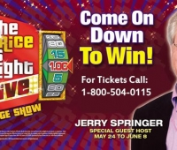 Price is Right LIVE! Special Guest Host Jerry Springer Starts Friday!